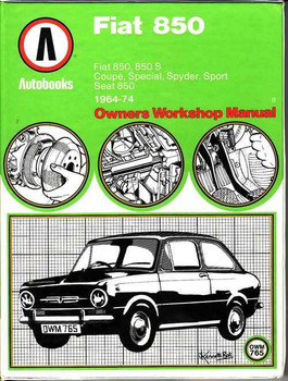 Fiat 850, 850S, SEAT 850 1964 - 1974  Workshop Manual