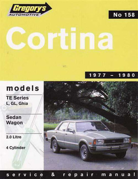Ford Cortina TE Sereies L, Gl, Ghia 2.0 L 1977 - 1980 Workshop Manual
