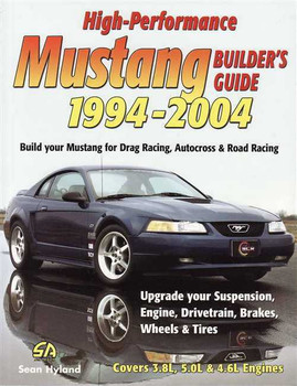 High-Performance Mustang Builder's Guide 1994 - 2004