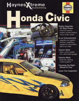 Honda Civic (Haynes Xtreme Customizing)
