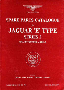Jaguar E Type Series 2 GT Models Spare Parts Catalogue