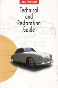 Porsche 356 Technical and Restoration Guide