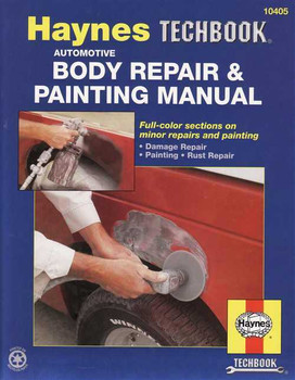 The Haynes Automotive Body Repair & Painting Manual