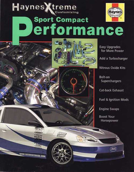 Sport Compact Performance (Haynes Xtreme Customizing)