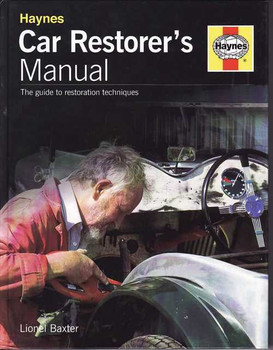Haynes Car Restorer's Manual - The Guide to Restoration Techniques
