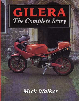 Gilera The Complete Story