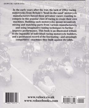 British Racing Motorcycles 250cc 1646 to 1959: An Era Of Ingenious Innovation