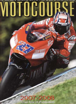 Motocourse 2007 - 2008 (32nd Year Of Publication): Grand Prix, Superbike Annual
