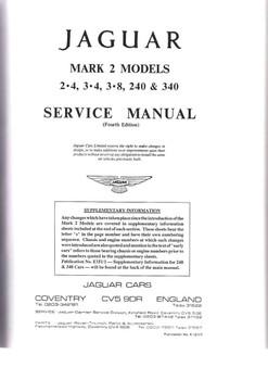 Jaguar Mark 2 Models 2.4, 3.4, 3.8, 240 and 340 Workshop Manual