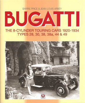 Bugatti T44 & T49: The 8-Cylinder Touring Cars 1920 - 1934