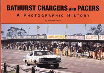 Bathurst Chargers and Pacers: A Photographic History (Soft Cover Book)