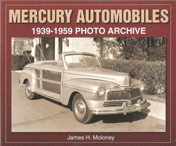 Mercury Automobiles 1939 - 1959 Photo Archive