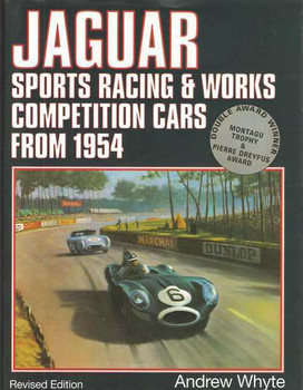 Jaguar: Sports Racing & Works Competition Cars from 1954