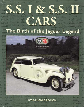 S.S. I & S.S. II Cars: The British of the Jaguar Legend