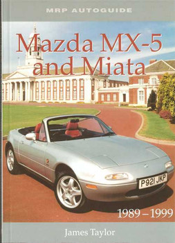 Mazda MX-5 and Miata 1989 - 1999