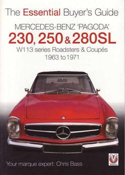 Mercedes-Benz (Pagoda) 230SL, 250SL, 280SL W113 : The Essential Buyer's Guide