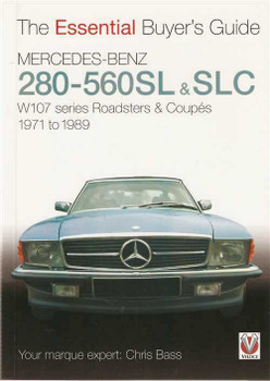 Mercedes-Benz 280SL - 560SL & SLC : The Essential Buyer's Guide