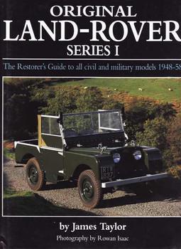 Original Land Rover Series 1: The Restorer's Guide