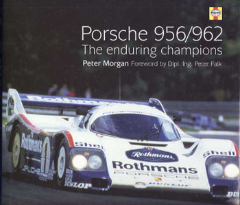 Porsche 956, 962: The Enduring Champions