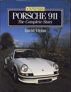 Porsche 911: The Complete Story