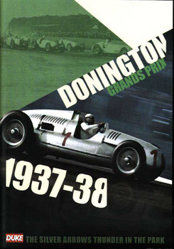 Donington Grands Prix 1937 - 38: The Silver Arrows Thunder In Tee Park DVD
