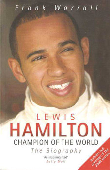 Lewis Hamilton: Champion Of The World (The Biography)