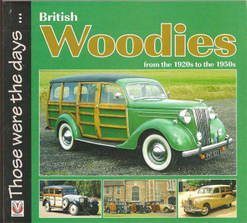 British Woodies From The 1920s To The 1950s: Those Were The Days...