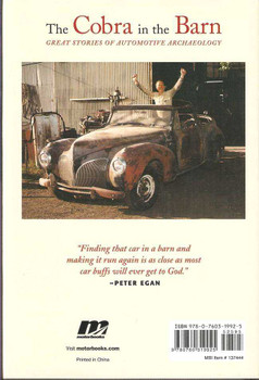 The Cobra In The Barn: Great Stories of Automotive Archeology