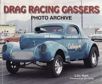 Drag Racing Gassers: Photo Archive