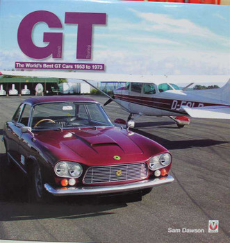 GT: The world's best GT cars 1953 - 1973