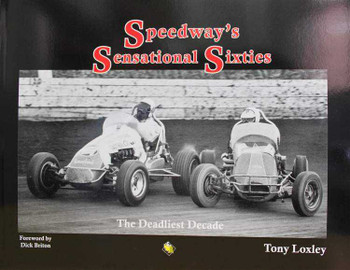 Speedway's Sensational Sixties: The Deadliest Decade