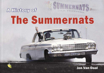 A History Of The Summernats (Soft Cover Book)