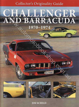 Challenger and Barracuda 1970 - 1974: Collector's Originality Guide