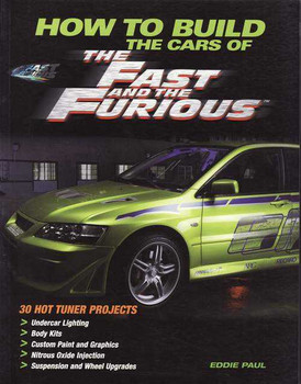 How To Build The Cars Of The Fast and The Furious
