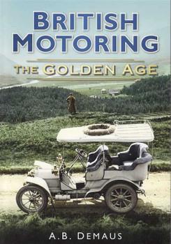 British Motoring: The Golden Age
