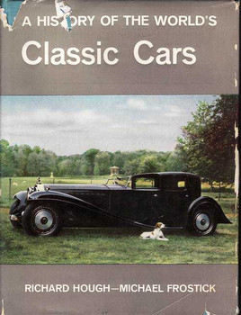 A History Of The World's Classic Cars