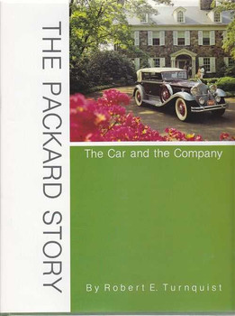 The Packard Story: The Car and the Company