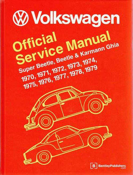 Volkswagen Super Beetle, Beetle, Karmann Ghia 1970 - 1979 (Type 1) Workshop Manu