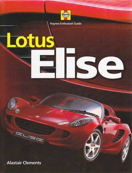 Lotus Elise Haynes Enthusiast Guide