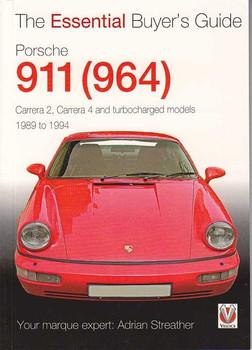 Porsche 911 (964) Carrera 2, Carrera 4, Turbocharged The Essential Buyer's Guide