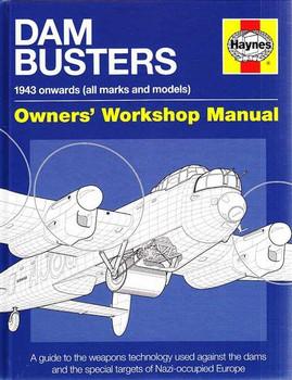 Dam Busters 1943 onwards Owners' Workshop Manual
