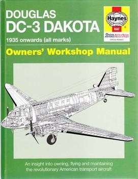 Douglas DC-3 Dakota 1935 Onwards Owners' Workshop Manual