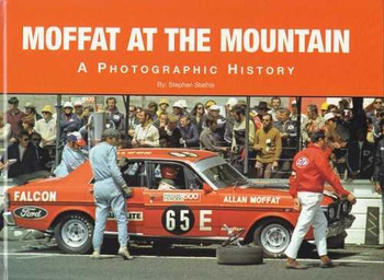Moffat At The Mountain A Photographic History