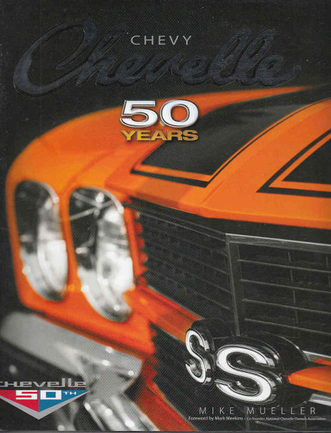Chevy Chevelle - 50 Years