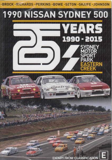 1990 Nissan Sydney 500: 25 Years Of Eastern Creek 1990 - 2015 DVD  - front