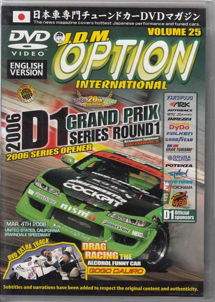 J.D.M. Option International Volume 25: 2006 D1 GP Round 1 DVD