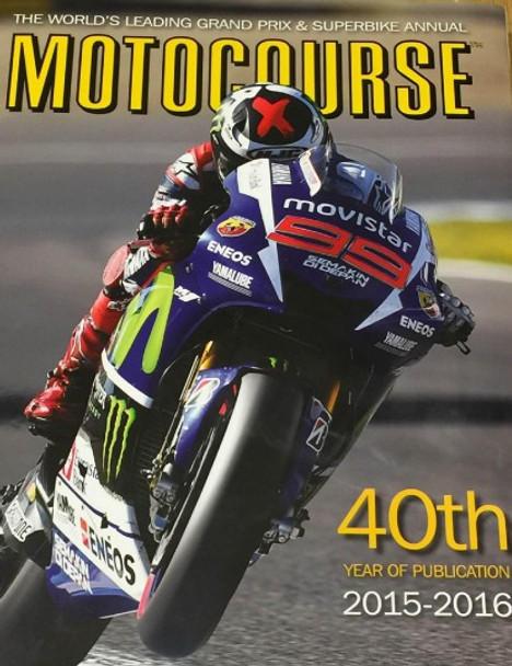 Motocourse 2015 - 2016 (No. 40) Grand Prix and Superbike Annual