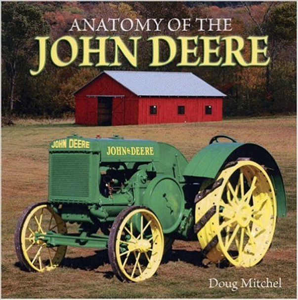 - Anatomy Of The John Deere (9780896895539)