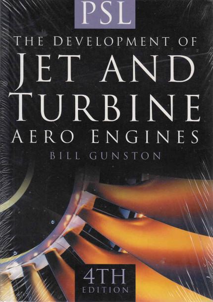 The Development of Jet and Turbine Aero Engines 4th Edition