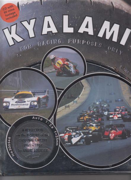 Kyalami : A History Of The Original Circuit 1961-1987 (9780620488266)